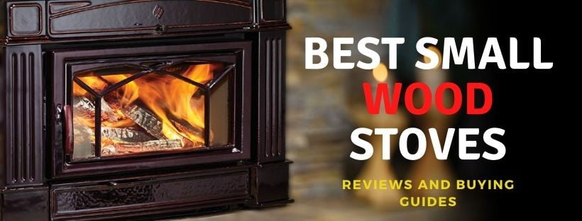 Best Small Wood Stoves